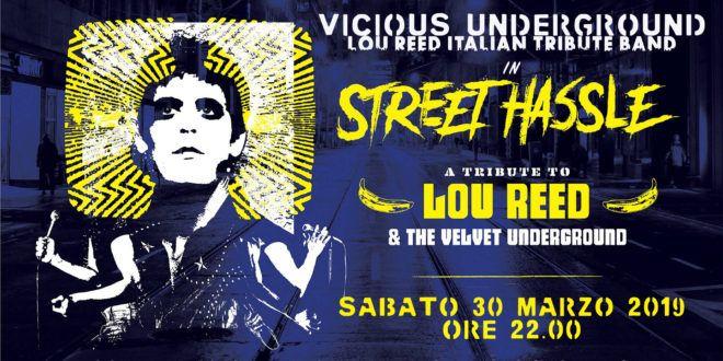 Street Hassle 30 Marzo
